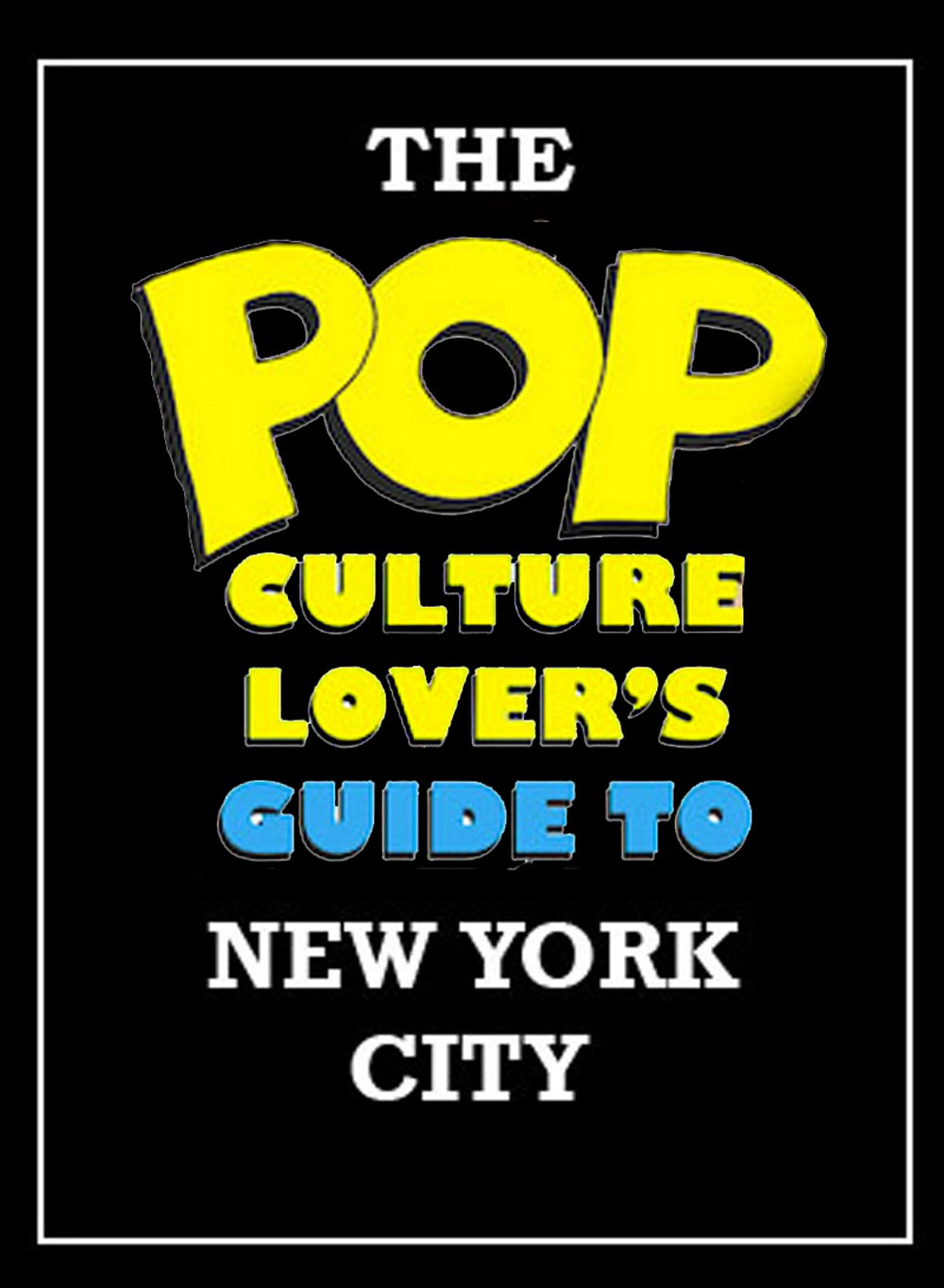 The Pop Culture r's Guide to New York CIty - Home Page Celebrity Homes Nyc Map on